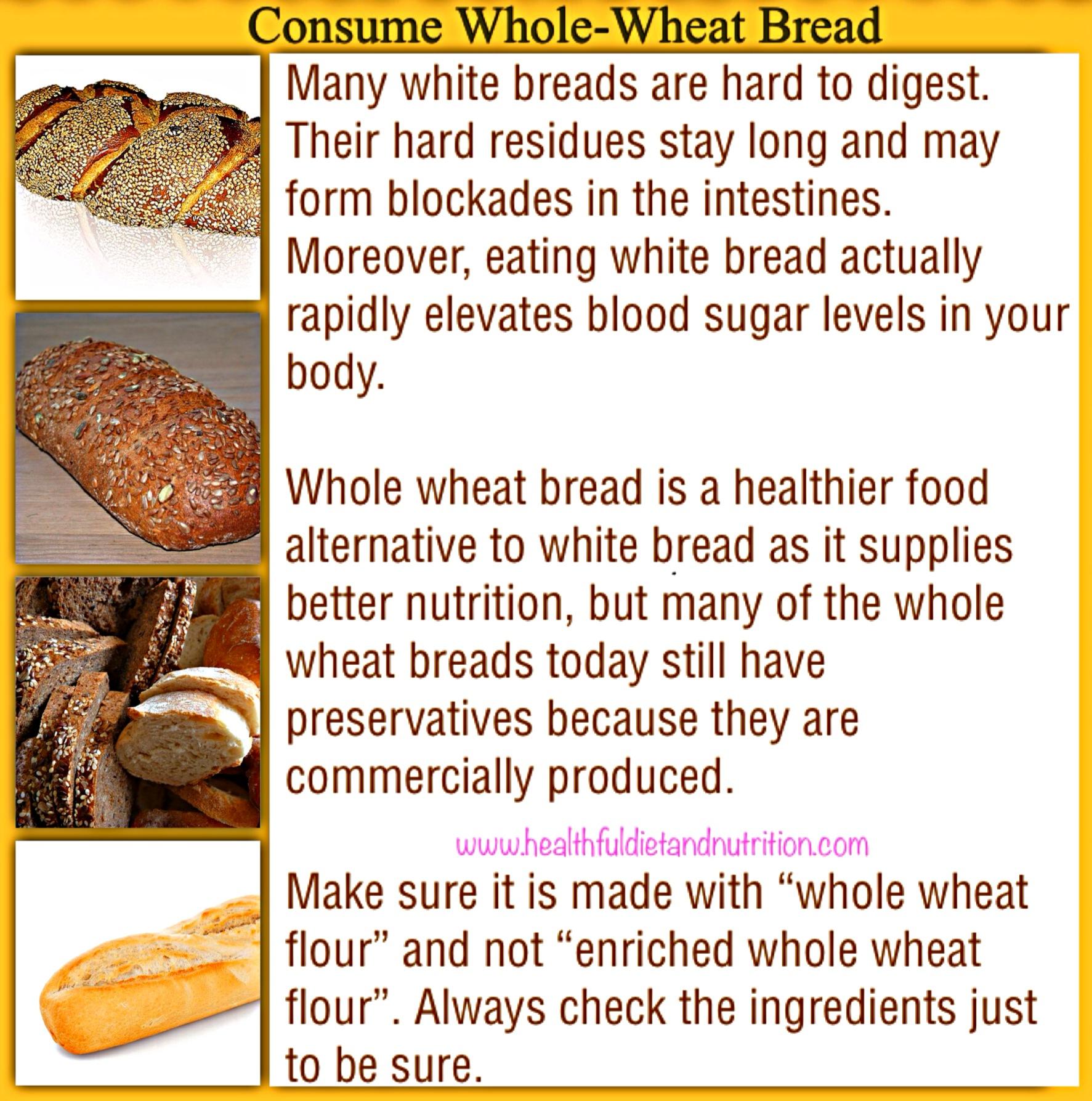 Consume Whole Wheat Bread