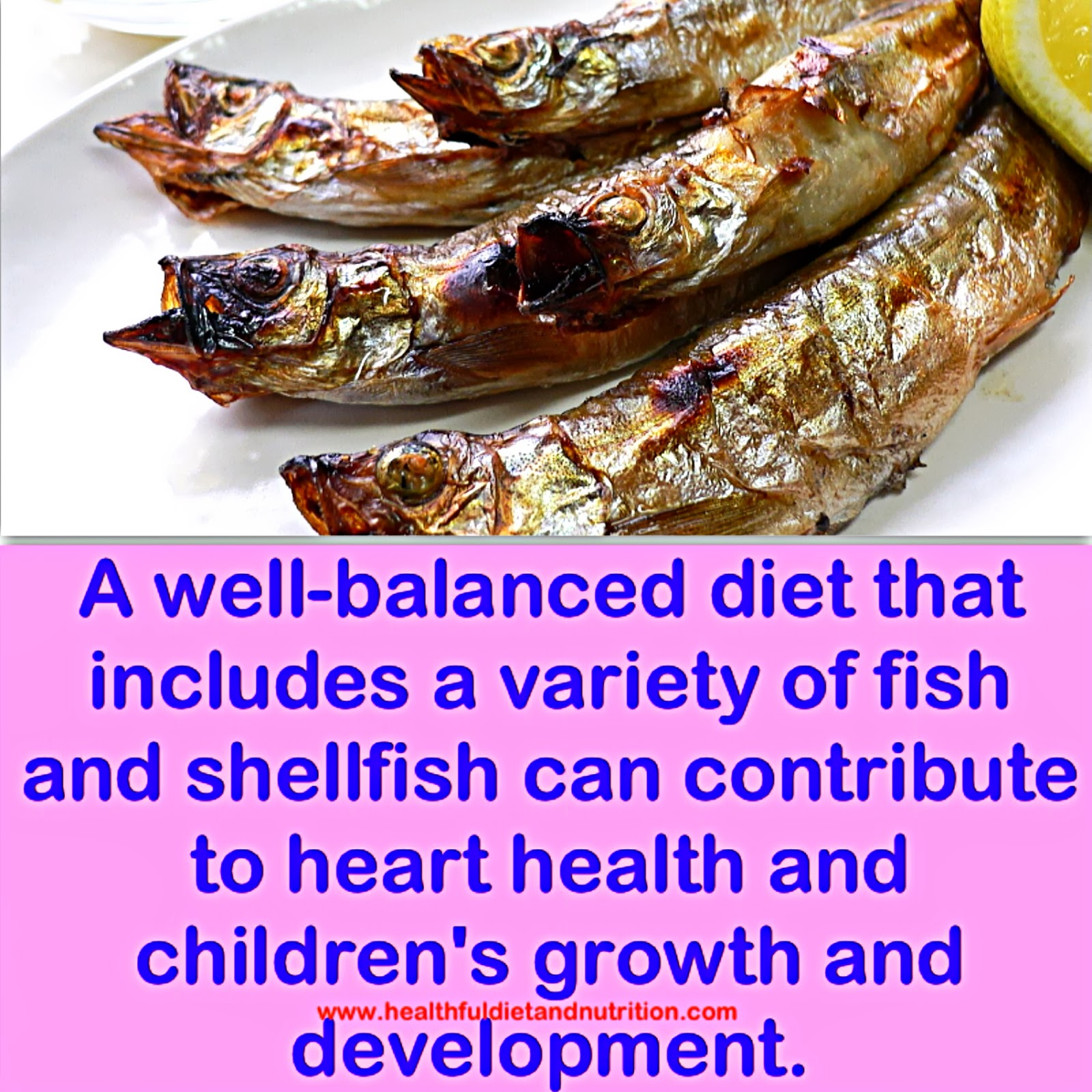 Consume A Variety of Fish and Shell Fish