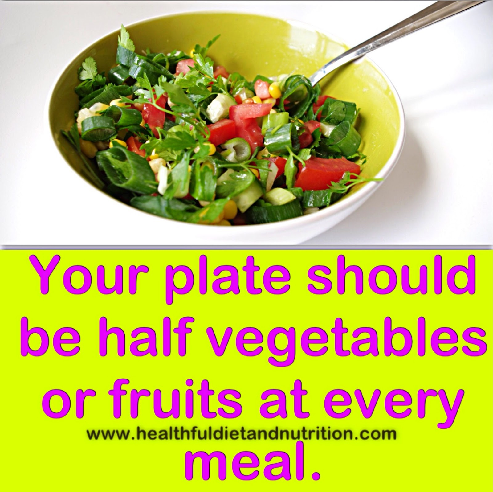 Fill your plate with fruit and vegetable