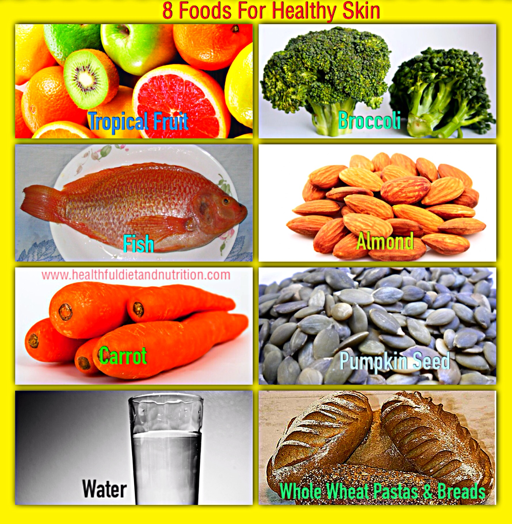 8 Foods For Healthy Skin