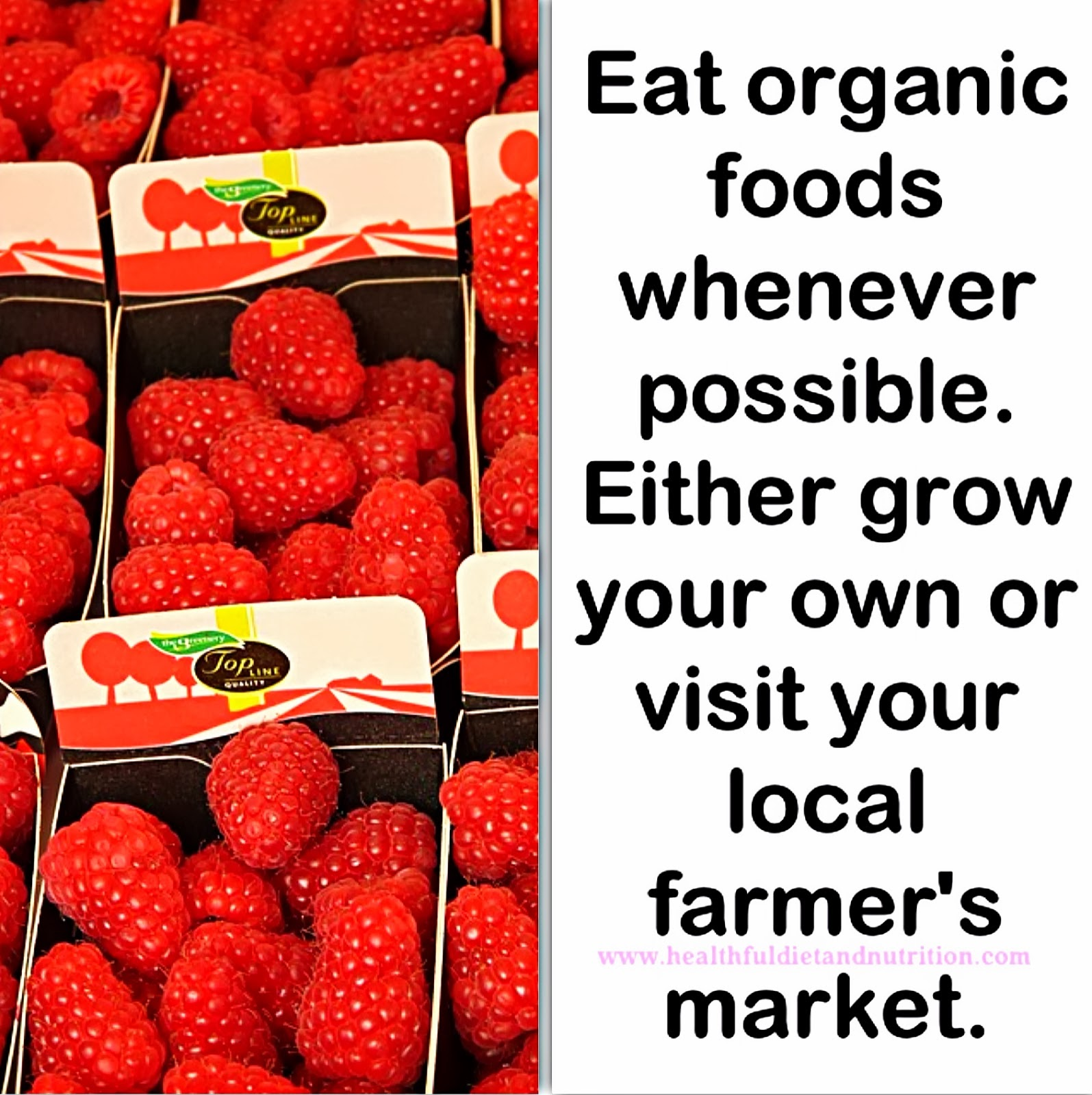 Eat Organic Foods Whenever Possible