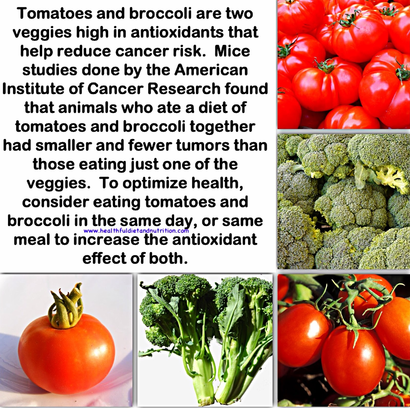 Eat Tomato and Broccoli in the same Meal