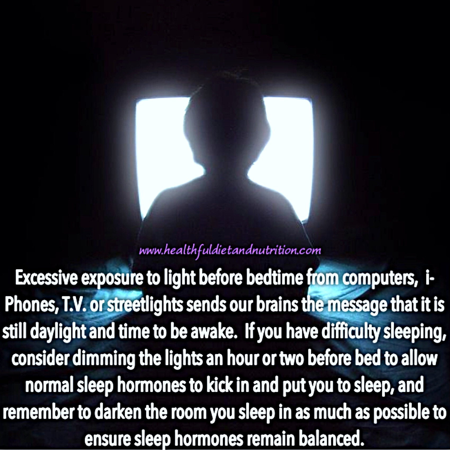Limit Exposure To Light Before Bedtime