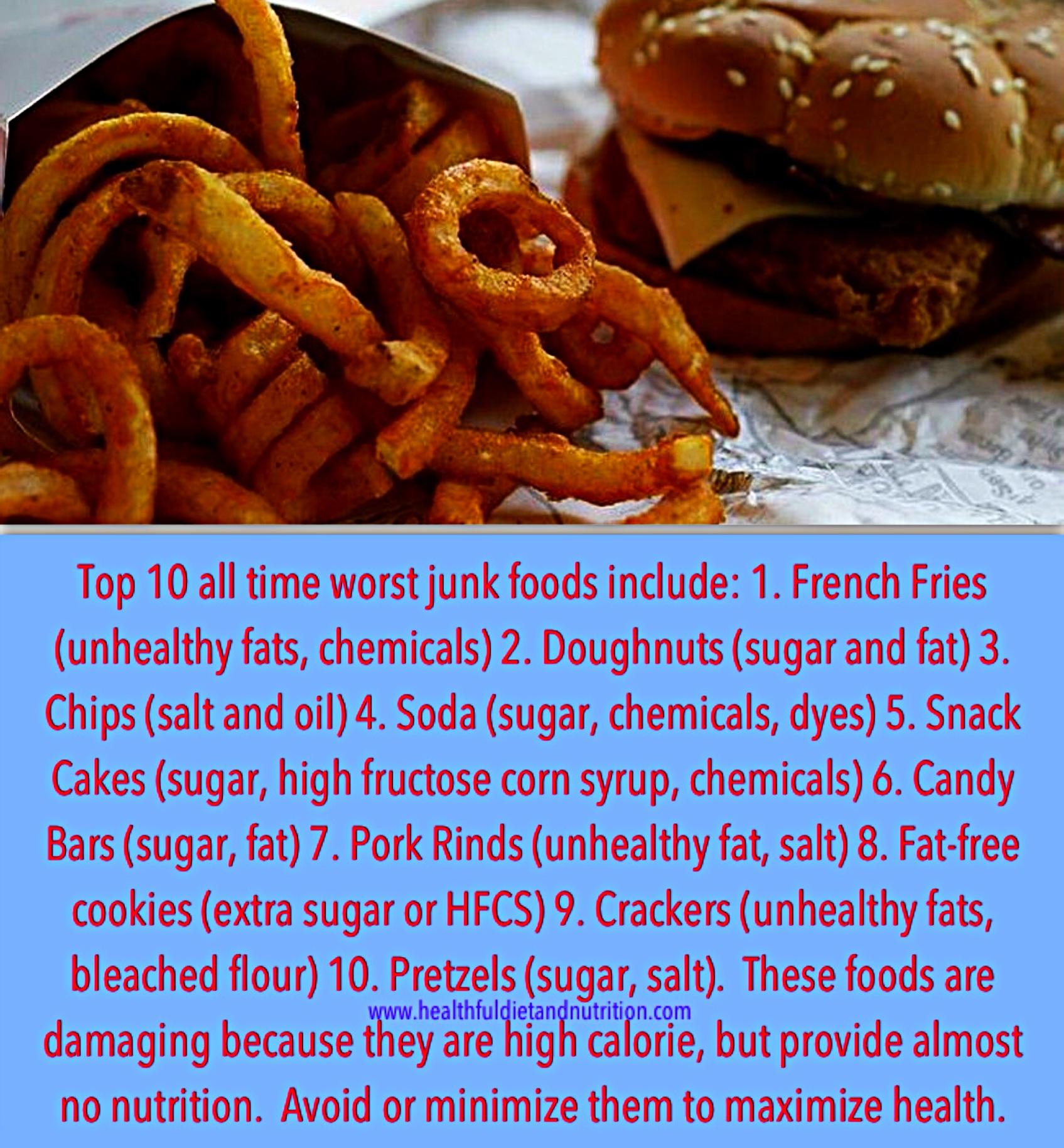 Top 10 Worst Junk Foods